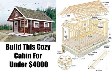 build a home for free build this cozy cabin for under 4000 cabin cheap cabins