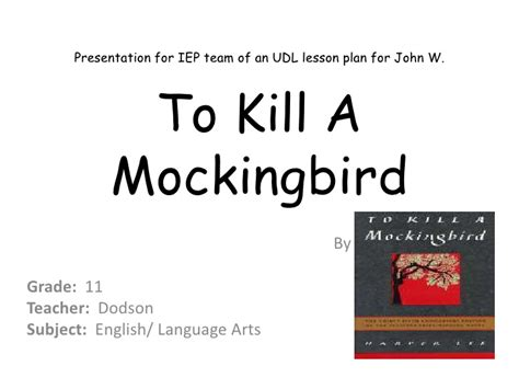 themes in to kill a mockingbird powerpoint cl 3 edu 620 week 4 power point presentation to kill a