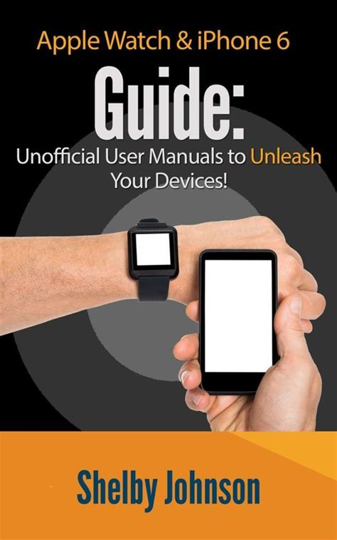 bol apple iphone 6 user guide set unofficial manual to unleash your devices ebo