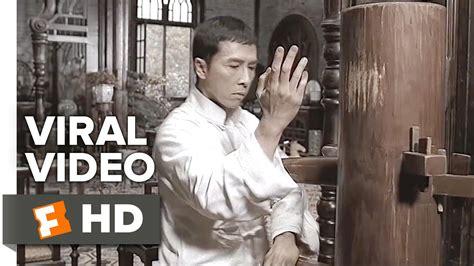 donnie yen wooden dummy ip man 3 viral video wooden dummy lesson 2016 wilson