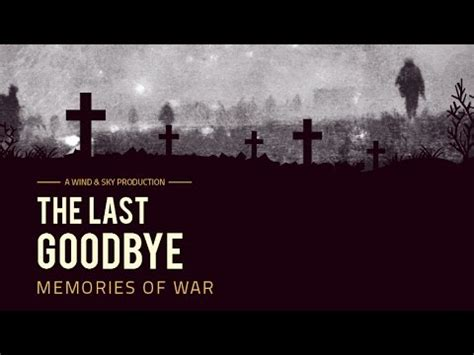 The Last Goodbye the last goodbye