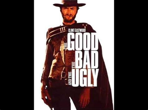 theme song good bad ugly the good the bad and the ugly the best theme tune ever