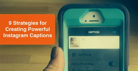 design instagram captions 9 strategies for creating powerful instagram captions