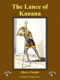 The Lance Of Kanana heritage history lance of kanana by harry