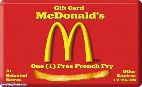 Frys Gift Cards - one free french fry mcdonald s gift card pictures freaking news