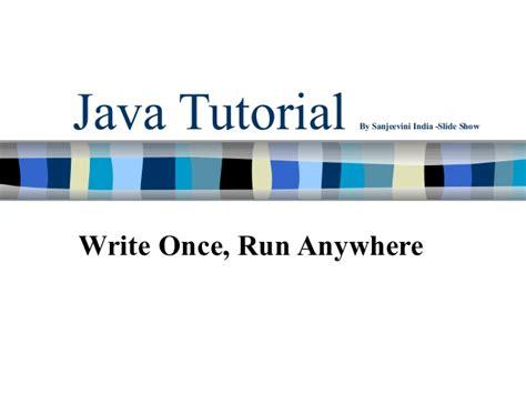 tutorial java basic java basic tutorial by sanjeevini india