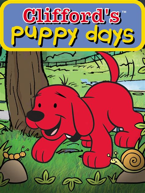puppy tv show clifford s puppy days tv show news episodes and more tvguide