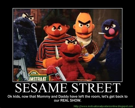 hot chick on sesame street motivational posters the best gallery of motivational