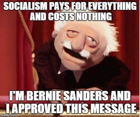 Anti Bernie Memes - bernie sanders entire message summed up in one meme