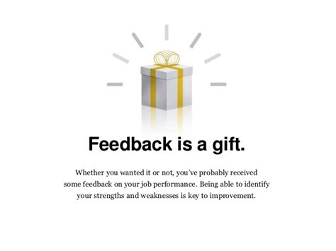 what is a gift strengths and weaknesses the most of feedback