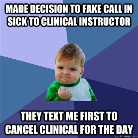 decision  fake call  sick  clinical instructor