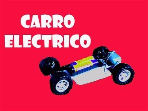 como hacer un coche casero como hacer un c 243 mo hacer un carro el 233 ctrico sencillo