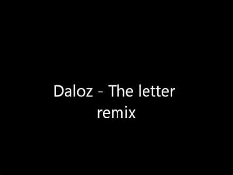 Letter Remix Daloz The Letter Remix