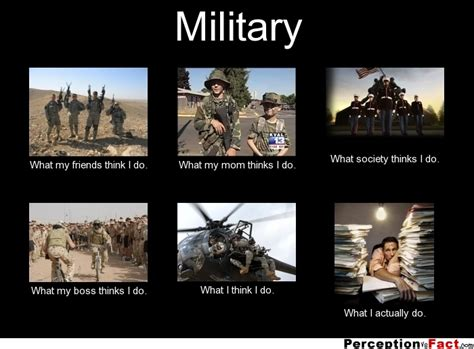 Us Military Memes - military what people think i do what i really do