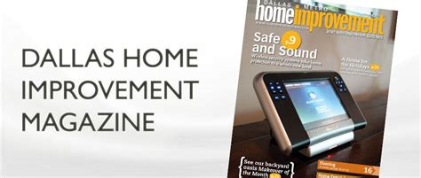 dallas home improvement magazine audio systems