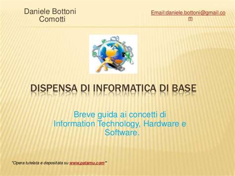 dispensa informatica di base informatica corso base hw e sw