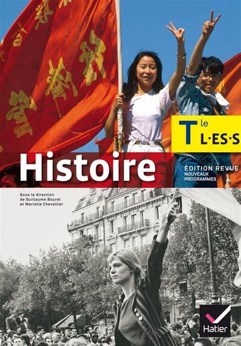 libro histoire tle es l s livre histoire tle l es s 233 d 2014 manuel de l 233 l 232 ve marie b 233 n 233 dicte vincent sandrine saule