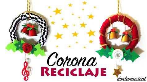 coronas navideas de fieltro corona navide 241 a reciclaje papel goma eva y fieltro youtube