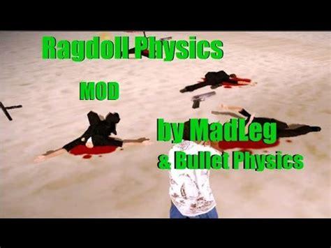 gta v ragdoll physics gta 𝕾𝖆𝖓 𝕬𝖓𝖉𝖗𝖊𝖆𝖘 ragdoll physics mod by madleg bullet