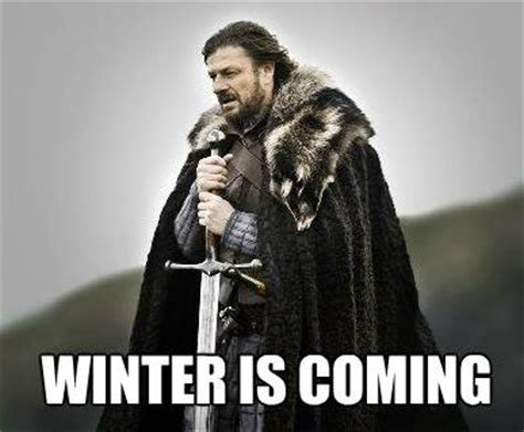 Winter Is Coming Meme - winter is coming insulate before it s too late