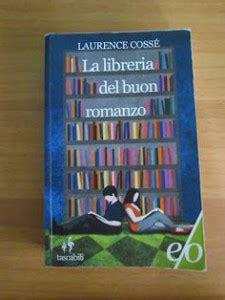 la libreria buon romanzo andar per librerie alla scoperta di un mondo di