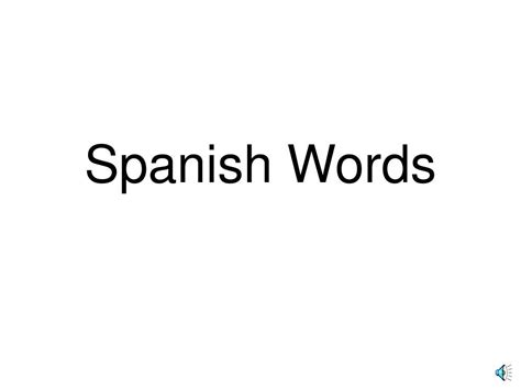 powerpoint tutorial spanish ppt spanish words powerpoint presentation id 743028