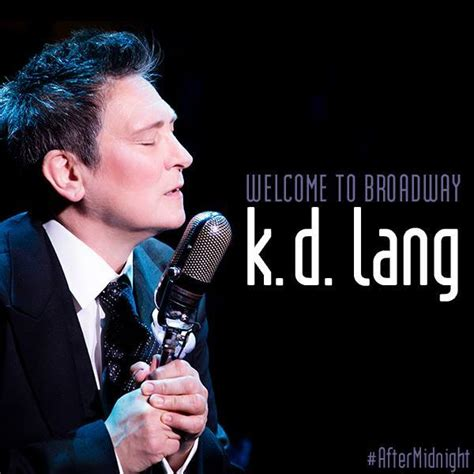 k d k d lang debuts on broadway in quot after midnight quot kd lang