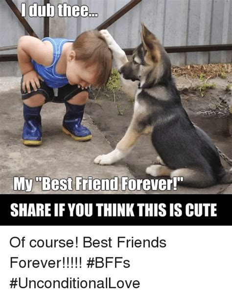 Friends Forever Meme - 25 best memes about best friends forever best friends