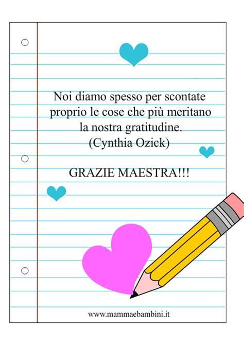 lettere di ringraziamento alle maestre frasi per le maestre di ringraziamento mamma e bambini