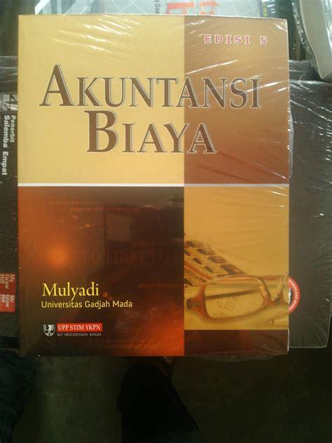 Akuntansi Biaya Edisi 5 Mulyadi 1 jual buku akuntansi biaya edisi 5 mulyadi joran book