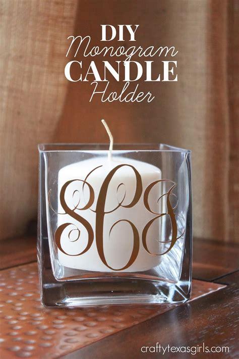 monogram diy projects crafty diy monogram candle holder