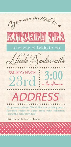 Kitchen Tea Invites Ideas 25 Best Ideas About Kitchen Tea Invitations On Kitchen Tea Tea