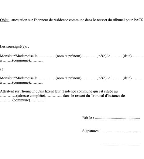 Modeles De Lettre Attestation Sur L Honneur Mod 232 Le Attestation Sur L Honneur R 233 Sidence Commune Ressort Du Tribunal Pacs Pacte Civil De