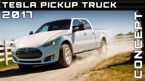 tesla pickup truck 2017 tesla pickup truck concept review rendered price