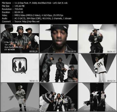 black rob br ft g dep g dep ft p diddy black rob lets get it dvdrip