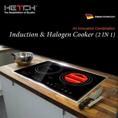 induction hob vs halogen hetch 2 in 1 table top induct end 6 29 2019 4 49 pm myt