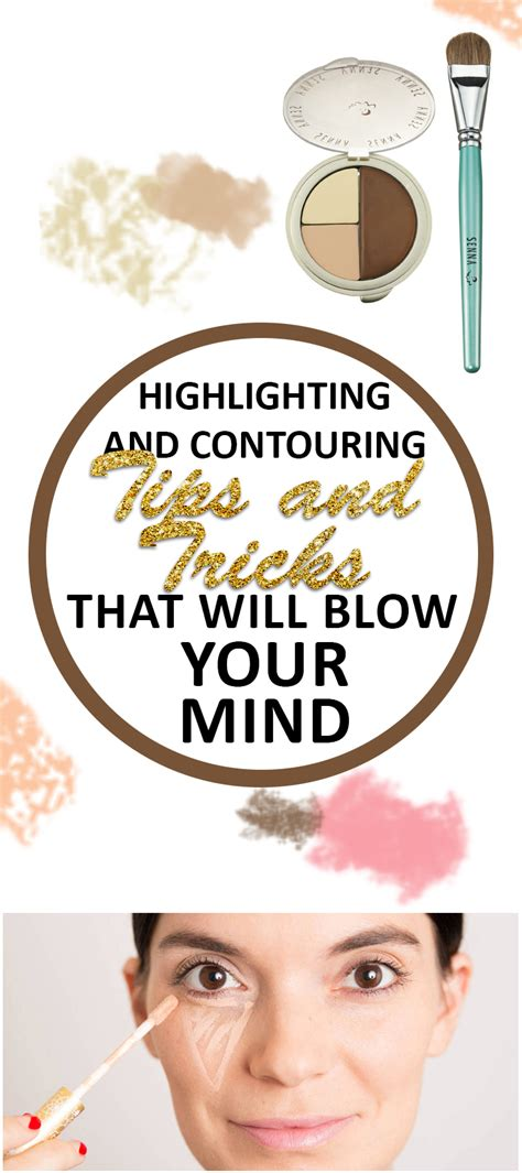 10 Tips On How To Experience Mind Blowing Quickies by Highlighting And Contouring Tips And Tricks That Will