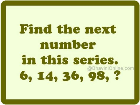 find pattern series numbers find the next number in this series 6 14 36 98
