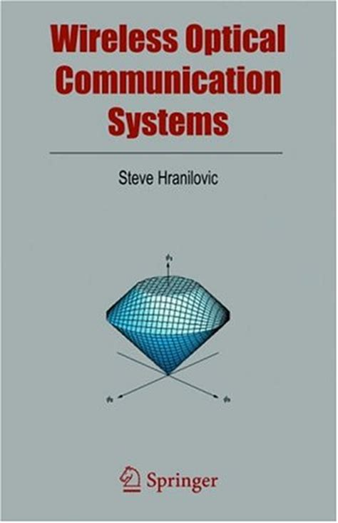 advanced optical and wireless communications systems books steve hranilovic