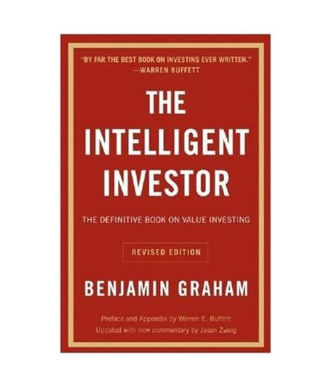 The Intelligent Investor Benjamin Graham the intelligent investor paperback buy the intelligent investor paperback at low