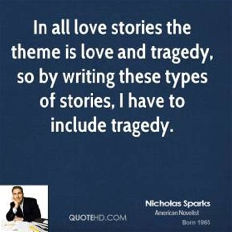 different types of themes in stories nicholas sparks quotes quotehd