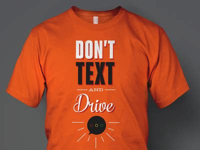 T Shirt Text 2 Picture don t text drive t shirt design 2 by