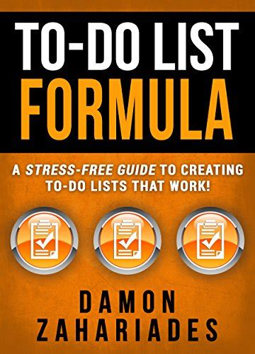 to do list formula a stress free guide to do list formula a stress free guide to creating to do lists that work freado