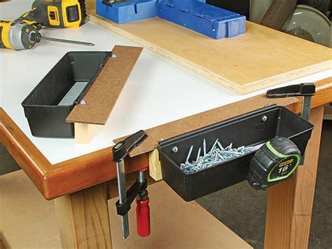 clamp  workbench storage trays woodworking blog