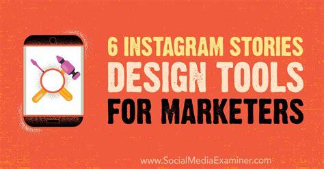 instagram design tools 6 instagram stories design tools for marketers content hydra