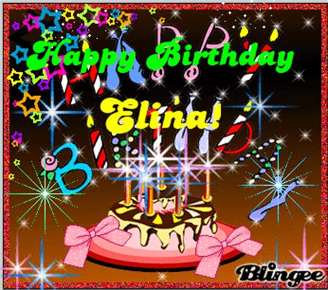 happy birthday elina picture 118620419 blingee com