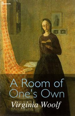 a room of ones own a room of one s own virginia woolf feedbooks