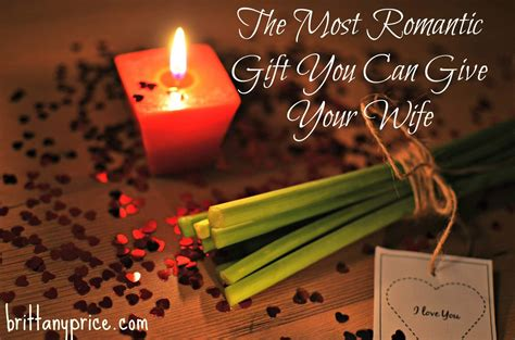 romantic gift for wife the most romantic valentines gift you could give your wife