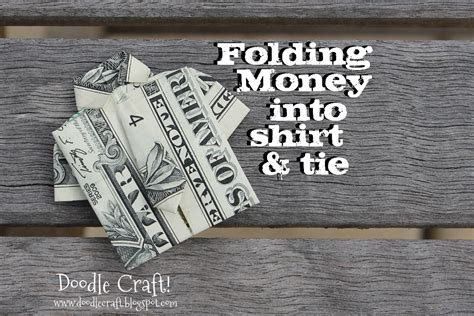 How To Fold Paper Money - doodlecraft origami money folding shirt and tie
