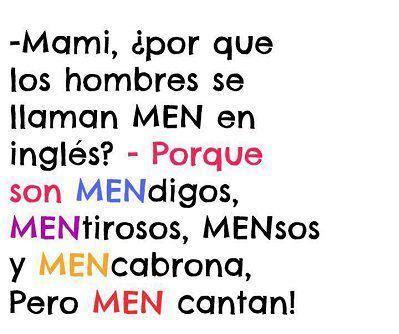 por qu los hombres mami por que los hombres se llaman men en ingles
